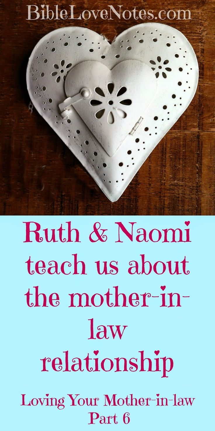 Was Naomi a Good Mom-in-Law? This post shares some interesting facts about the story of Naomi and Ruth and shows how they apply to our relationship with our mother-in-law.