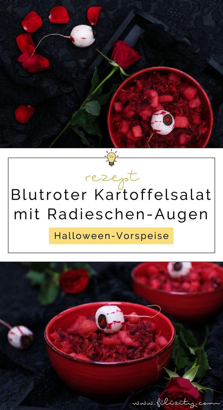 Halloween Rezept: Blutroter Kartoffelsalat mit Radieschen-Oliven-Augäpfeln als perfekte Vorspeise für dein Halloween-Dinner! Nichts für schwache Nerven!