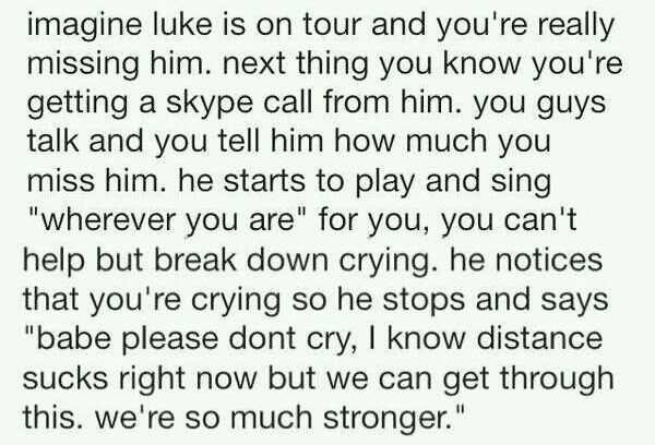 Luke imagine. I'm dying because this is adorable.