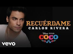 "Carlos Rivera - Recuérdame (De ""Coco""/Versión de Carlos Rivera/Audio Only) - YouTube"