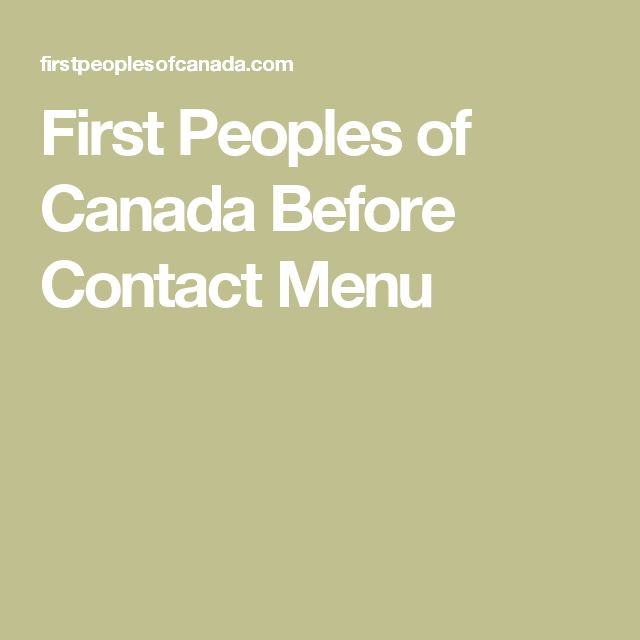 First Peoples of Canada Before Contact Menu