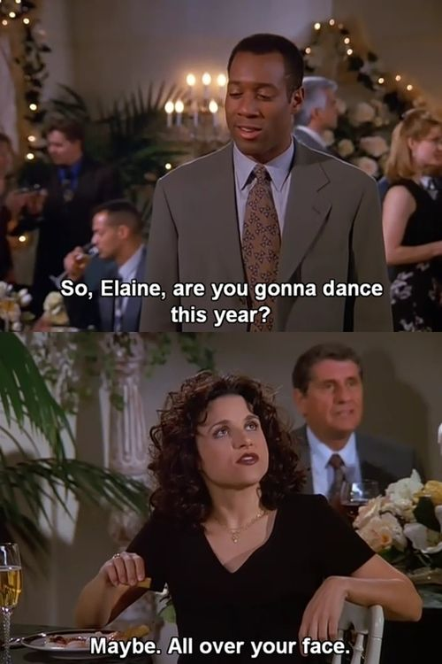 Seinfeld quote - Elaine at the annual Peterman party, 'The Bookstore'