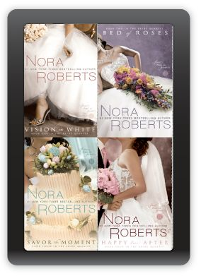 Nora Roberts's Bride Quartet collection - such an easy, fun read!