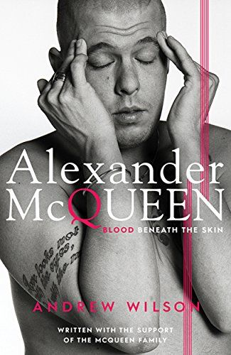 Alexander McQueen: Blood Beneath the Skin by Andrew Wilson http://www.amazon.co.uk/dp/1471131785/ref=cm_sw_r_pi_dp_IDm0ub1H0X6FK