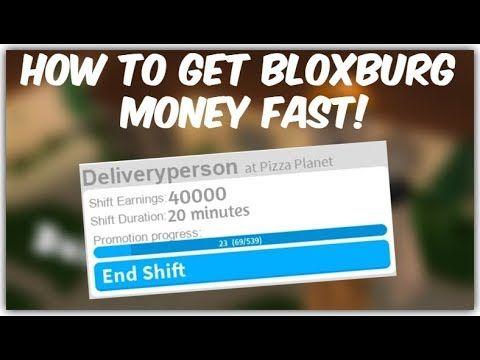 How to get money FAST in roblox bloxburg  [Bloxburg
