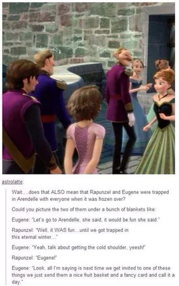 Flynn Rider and Rapunzel trapped in Arendalle for the deep freeze! Hahaha funny frozen / tangled meme. I can actually imagine this convo lmao