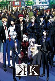"""K Project is a 2-season show with a movie bridge between the two (""""K: Missing Kings""""). K stands for Kings, men and women with supernatural abilities who form clans and battle for supremacy in an alternate universe present day Earth. Interesting concept, slightly oddball, with great characters. I cried at the end of the 1st season, but keep watching for a smile at the end of the series! Highly recommended."""