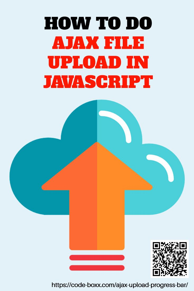 How to Do AJAX File Uploads With Javascript #JS #HTML
