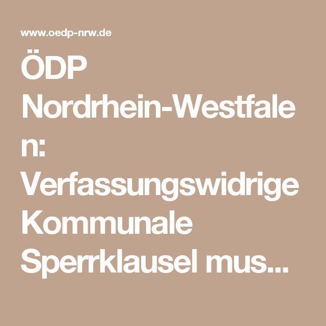 ÖDP Nordrhein-Westfalen: Verfassungswidrige Kommunale Sperrklausel muss fallen.