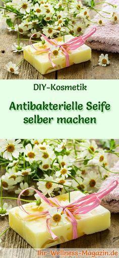 Antibakterielle Seife selber machen – Seifenrezept & Anleitung   – Kosmetik herstellen