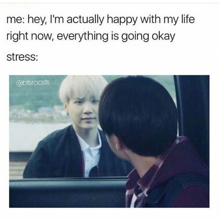 BUT HEY I AM NOT THE ONLY ONE STRUGGLING AND YOU ARE MY INSPIRATION **MIN YOONGI** THANKS FOR BEING THERE