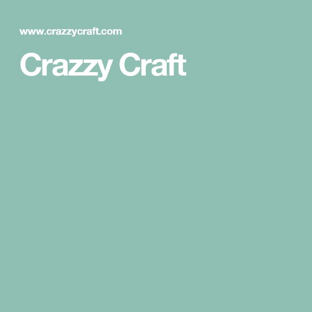 Crazzy Craft
