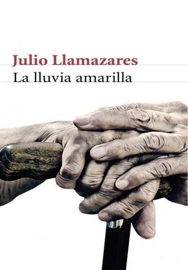 Leer La lluvia Amarilla, de Julio Llamazares