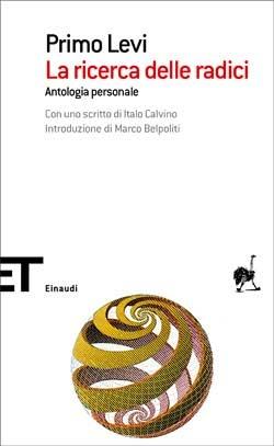 Primo Levi, La ricerca delle radici - Antologia personale, ET Scrittori
