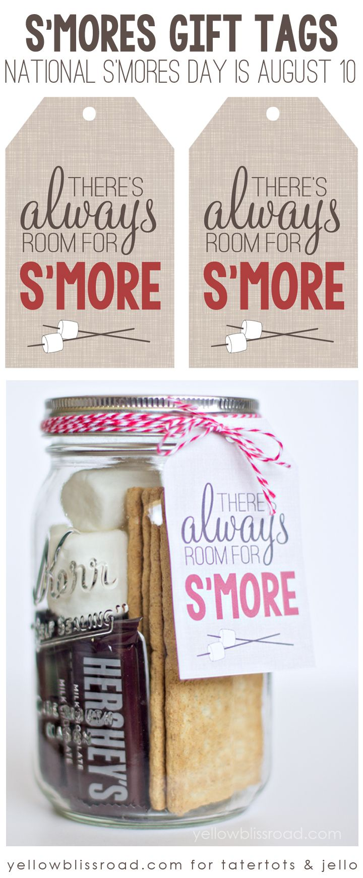 """There's always room for S'more"" Free printable gift tag! Perfect for National S'Mores Day August 10!"
