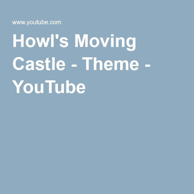 Howl's Moving Castle - Theme - YouTube
