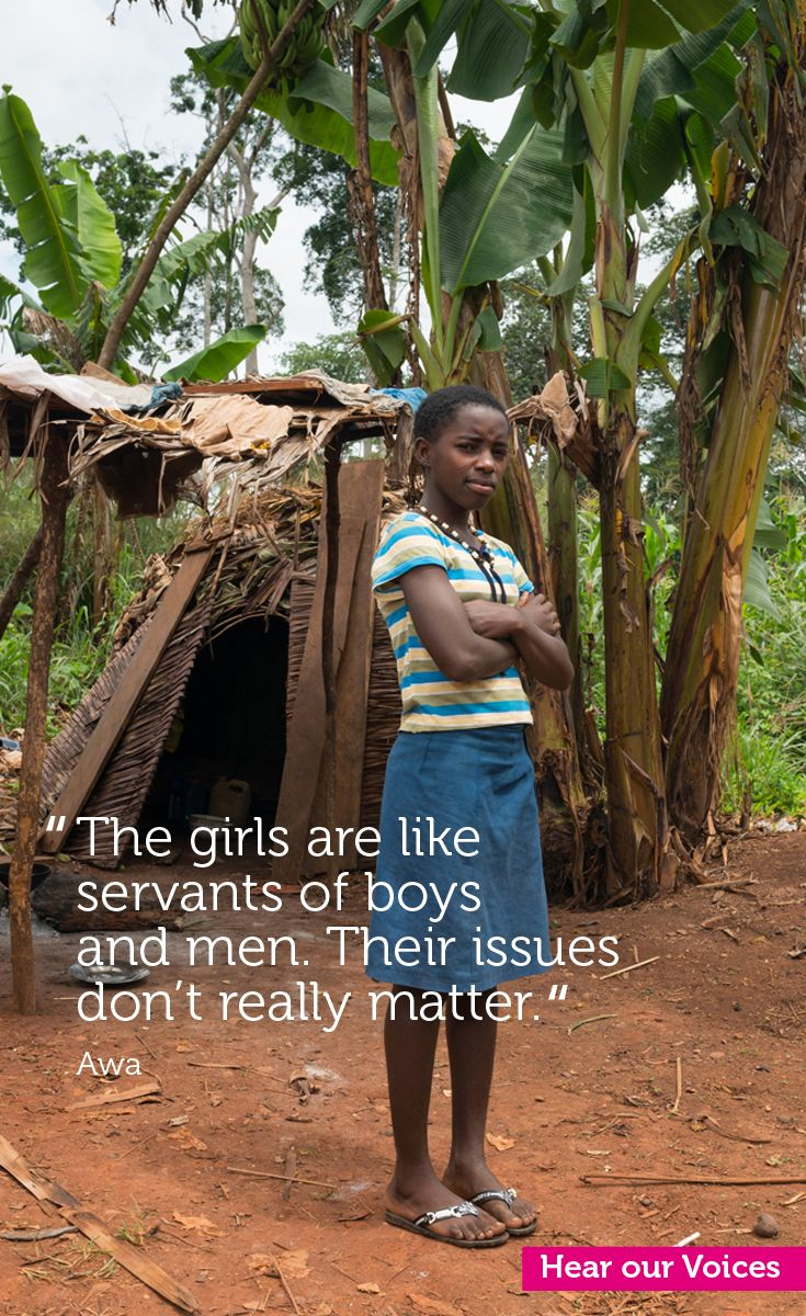 """Plan 'Hear our Voices' -  """"De meiden zijn net als dienaren voor jongens en mannen. Niemand geeft echt om de problemen van meisjes."""" Awa - Cameroon"""