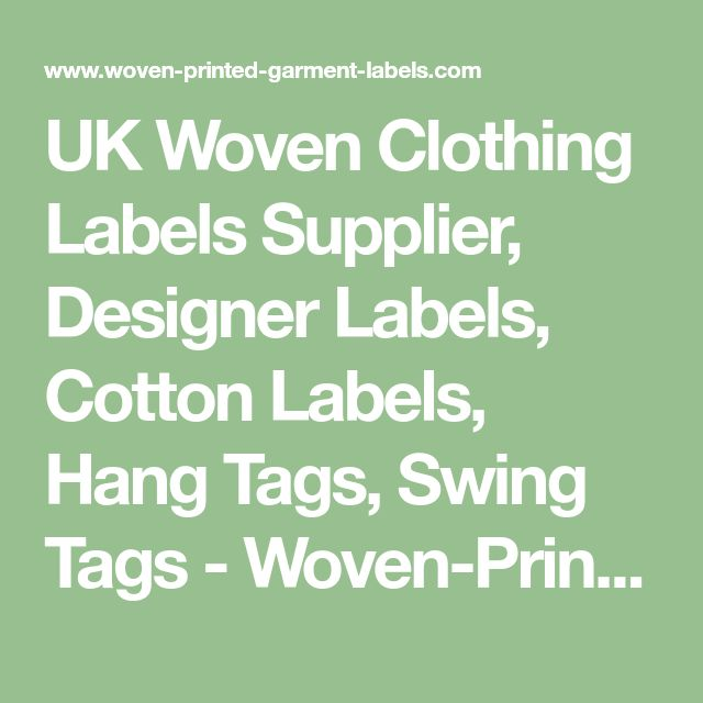 UK Woven Clothing Labels Supplier, Designer Labels, Cotton Labels, Hang Tags, Swing Tags - Woven-Printed-Garment-Labels, Woven Labels UK, Custom Woven Clothing Labels, Designer Labels, Cotton Labels, Care Labels,