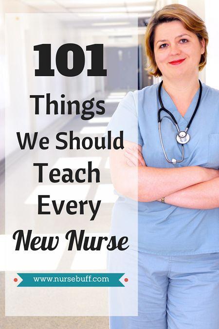 101 Things We Should Teach Every New Nurse