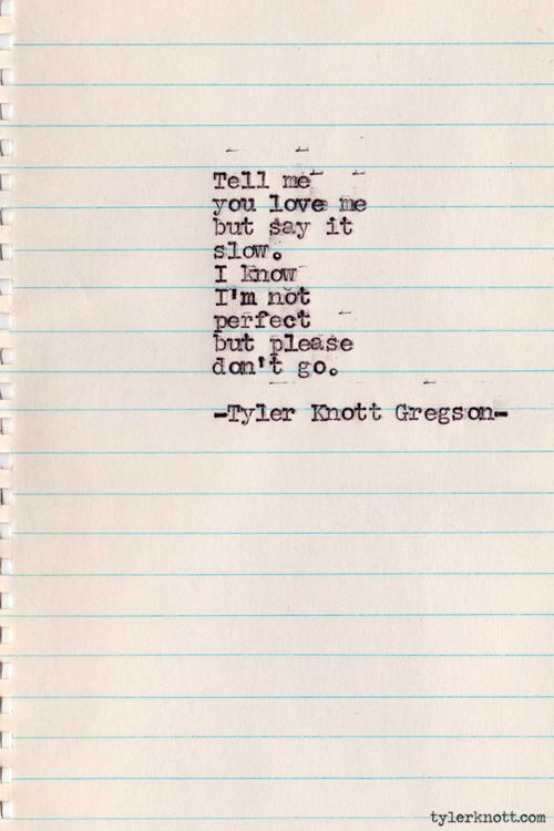 Typewriter Series #245 by Tyler Knott Gregson