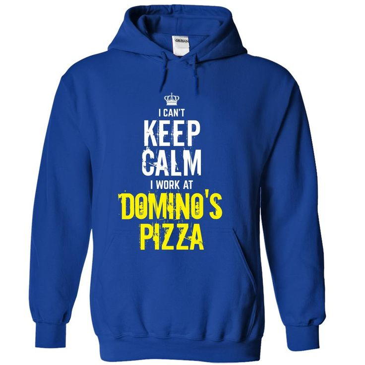 Special - I Cant keep calm, i work at DOMINOS PIZZA