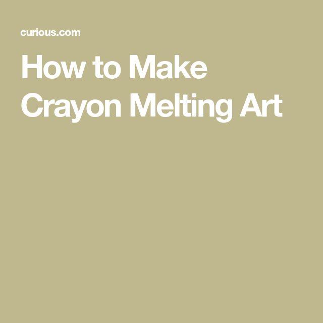 How to Make Crayon Melting Art
