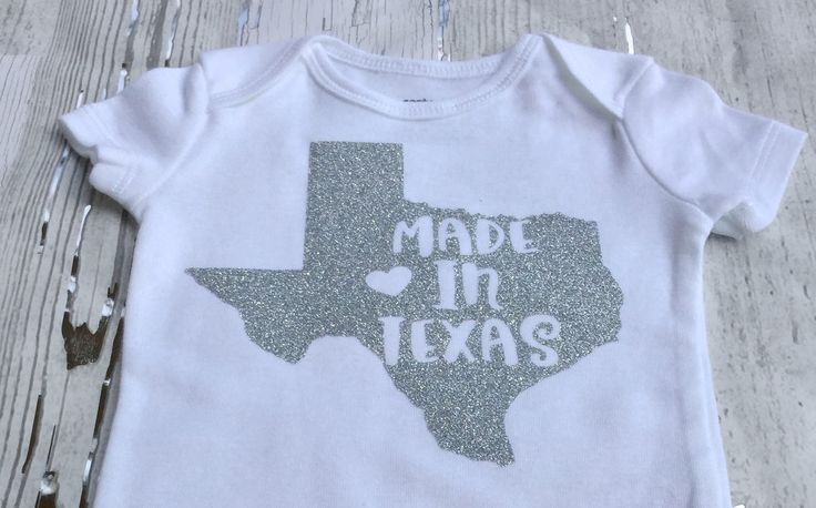 Made in Texas Baby Onesie Size 3-6 Months With Silver Glitter Design by sunnyvilledesigns on Etsy https://www.etsy.com/listing/534753905/made-in-texas-baby-onesie-size-3-6