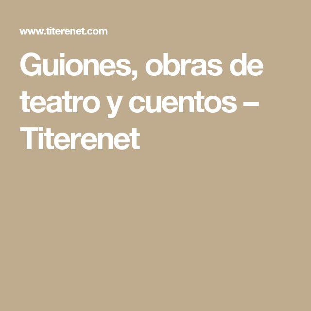 Guiones, obras de teatro y cuentos – Titerenet