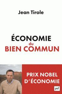 Jean Tirole - Economie du bien commun. - Agrandir l'image