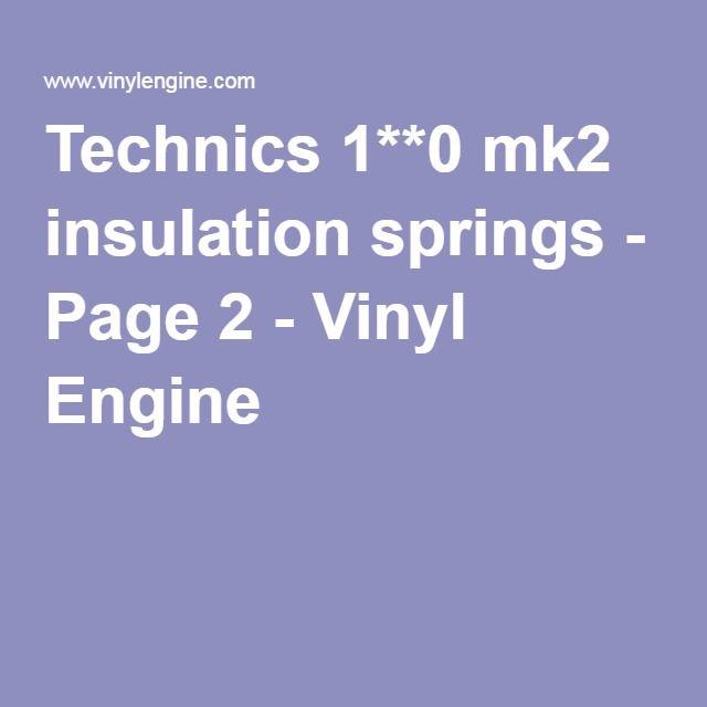 Technics 1**0 mk2 insulation springs - Page 2 - Vinyl Engine