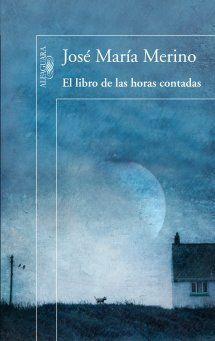 """""""El libro de las horas contadas"""". Madrid: Alfaguara, 2011. http://kmelot.biblioteca.udc.es/record=b1477673~S10*gag"""