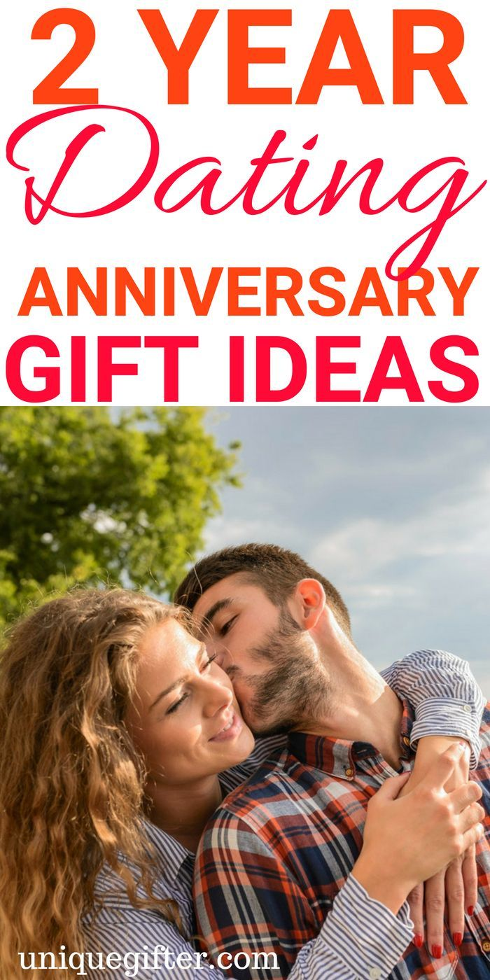 Dating anniversary gifts by year for her