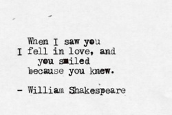 Shakespeare (apparently not really from Shakespeare but it's still a nice quote).