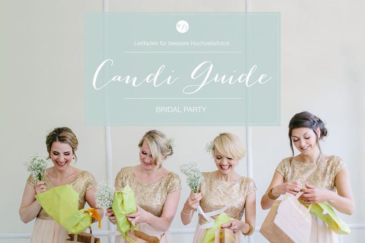 Bridal Party   Mehr als nur zwei Trauzeugen   CANDI GUIDE