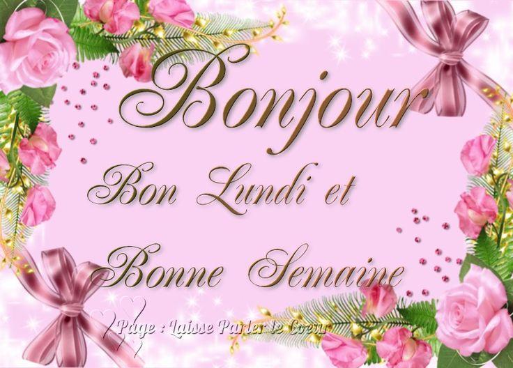 Bonjour, Bon Lundi et Bonne Semaine #lundi fleurs roses decorations