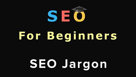 Here you will learn SEO Jargon that you need to know in order to gain a good understanding of Search Engine Optimization (SEO).