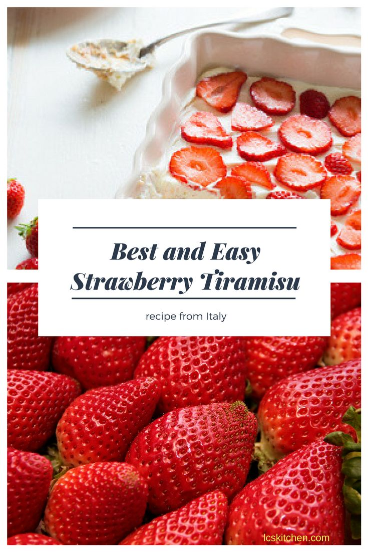 Best Strawberry Tiramisu recipe from Italy: click and learn how to make a perfect Italian Strawberry Tiramisu at home, just in time for summer. #tiramisu #italianfood #italian #strawberry #summerrecipes #recipe