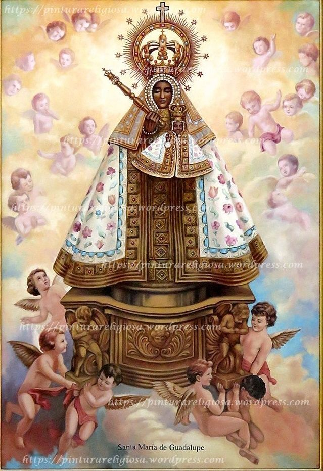 Virgen De Guadalupe De España Virgen De Guadalupe Manto De La Virgen Virgen De Guadalupe España
