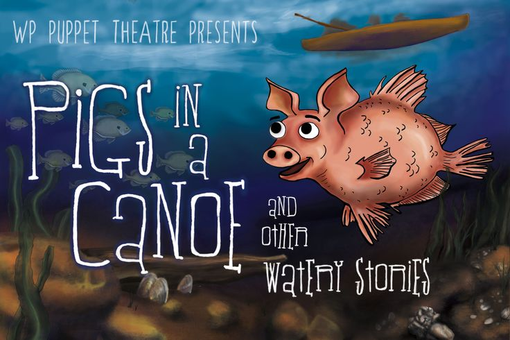 Pigs in a Canoe and other Watery Stories