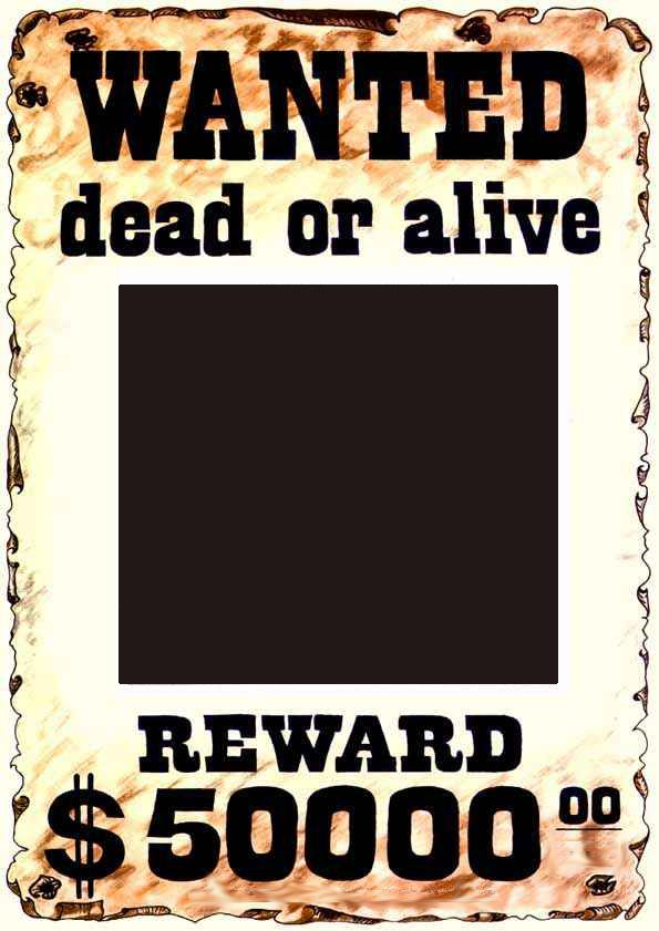 Wanted Dead Or Alive Picture Frame Template Wanted Dead