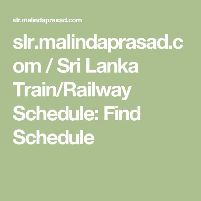 slr.malindaprasad.com / Sri Lanka Train/Railway Schedule: Find Schedule