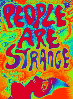 4/3/2014.... Just when I think I got it...nope...hell no...People are so so damn strange...even those you never thought were!  Wow!! A colorful revelation by so many today!