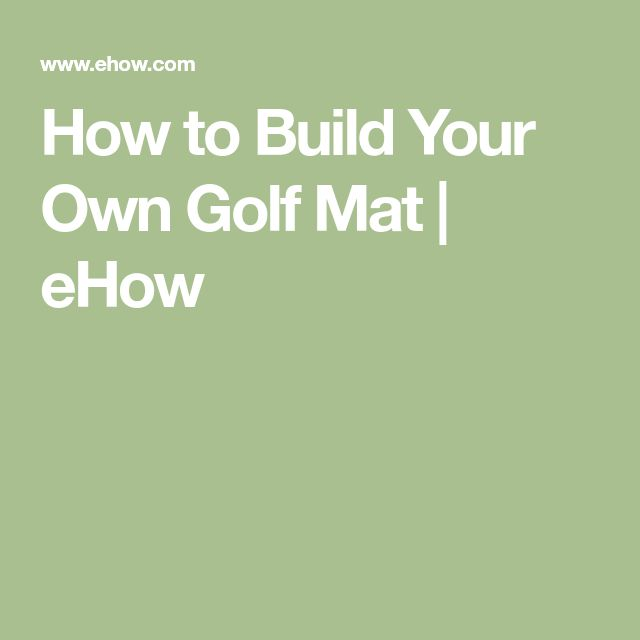 How to Build Your Own Golf Mat | eHow