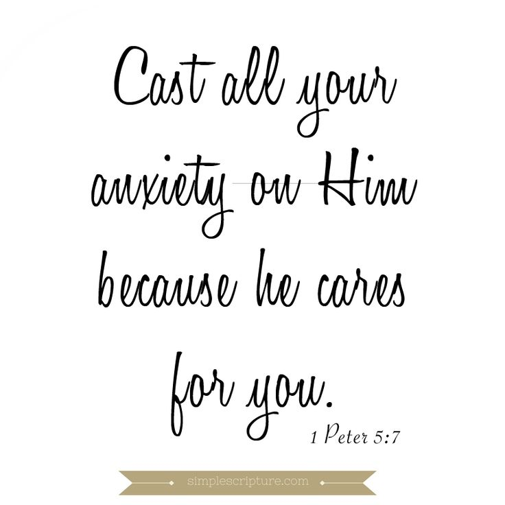 Cast all your anxiety on Him because he cares for you. 1 Peter 5:7  #anxiety #Godcares #scripture #scriptureverse #verse #bible #peter #tense #peace #relax #prayer #giveittoGod