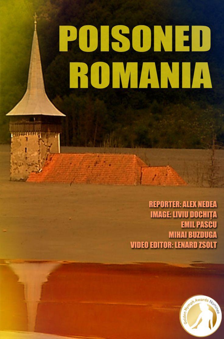 """""""Poisoned Romania"""" Best Documentary #Nominee - #Romania - #GoldenNymph - Antena 3 Nommé dans la catégorie Meilleur Grand Reportage pour les Nymphes d'or"""