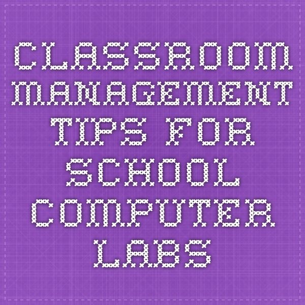 Classroom Management Tips for School Computer Labs