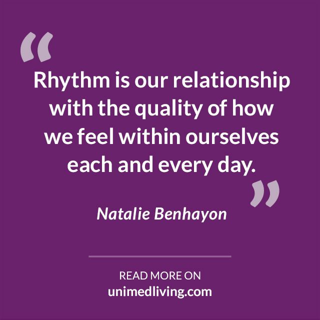 http://bit.ly/1EEPN2Z #rhythm #nataliebenhayon #unimedliving