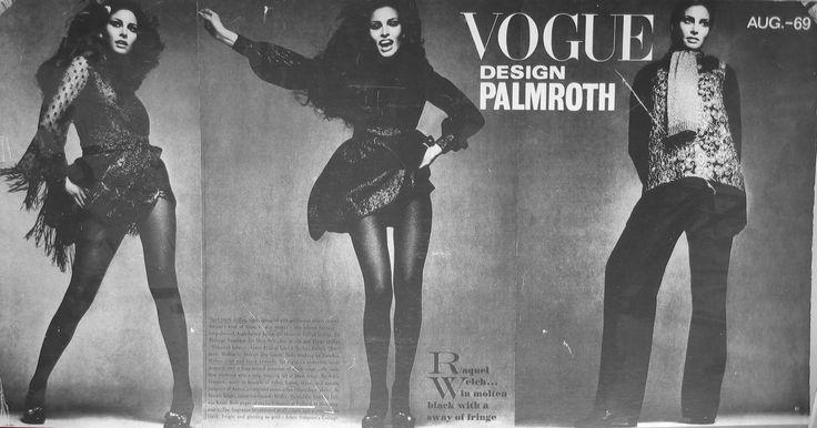 Design Palmroth - Vogue Aug '69 Raquel Welch