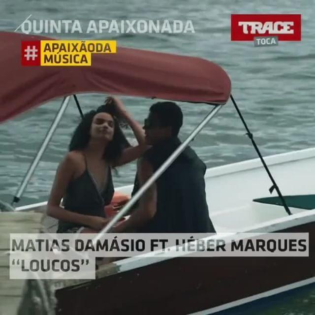 Quinta Apaixonada com 'Loucos' de Matias Damasio feat. Héber Marques ! TRACE Toca, a paixão da música ! -- #quintaapaixonada #loucos #tracetoca #apaixaodamusica #matiasdamasio #hebermarques #gostamos #qunita