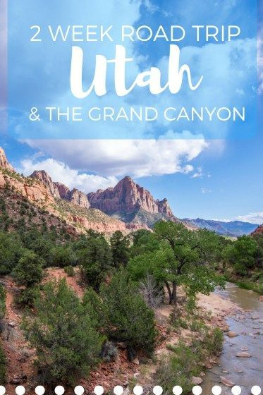 Grand Canyon & The Mighty Five: Two Weeks Out West